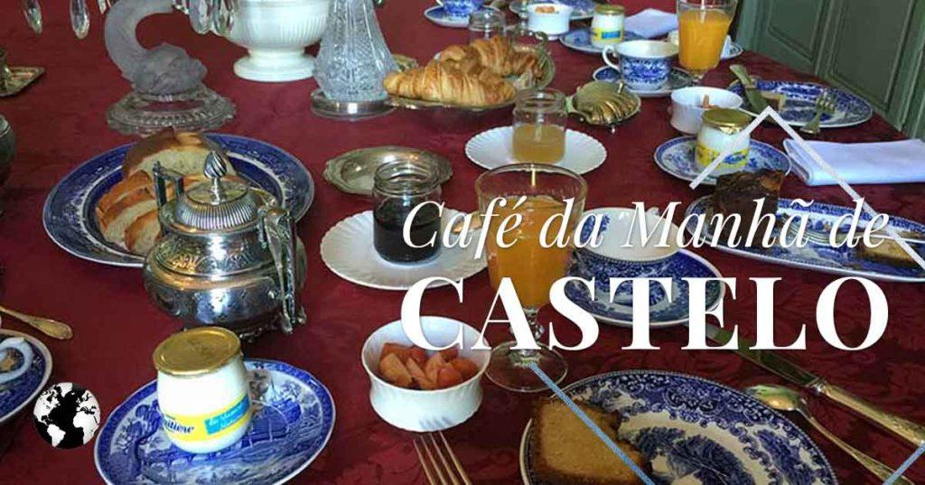 Café da manhã digno de um Castelo!