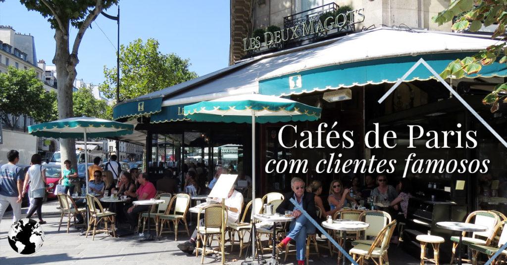 Cafés de Paris com clientes famosos