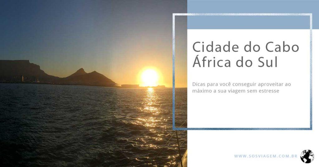 Organize sua viagem para a Cidade do Cabo sem estresse